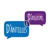 D'Antilles et D'Ailleurs